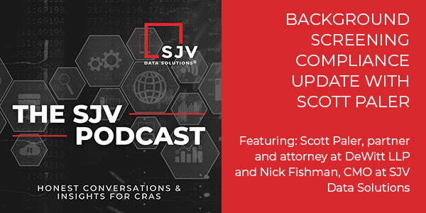 [Podcast]Background Screening Compliance Update with Scott Paler