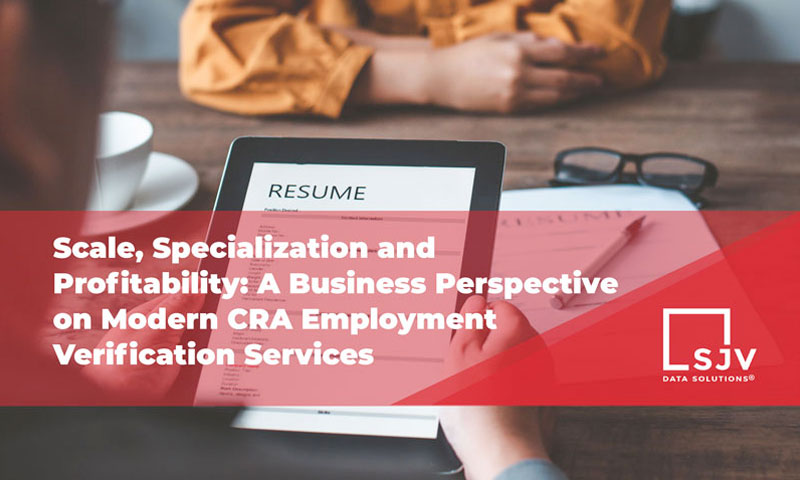 A Business Perspective on Modern CRA Employment Verification Services